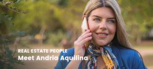 Real Estate People: Meet Andria Aquilina