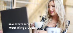 Real Estate People: Meet Kinga Dudek