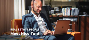 Real Estate People: Meet Nico Tanti