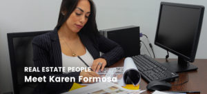 Real Estate People: Meet Karen Formosa