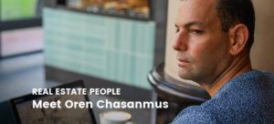 Real Estate People: Meet Oren Chasanmus